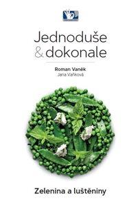 Zelenina a luštěniny - Jednoduše a dokonale