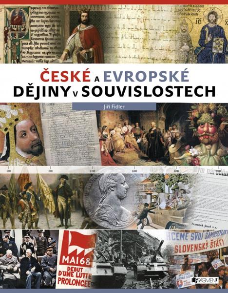 České a evropské dějiny v souvislostech - Jiří Fidler - 24x31 cm