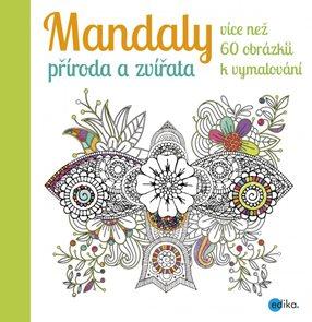 Mandaly - příroda a zvířata