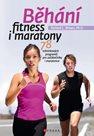 Běhání - fitness i maratony
