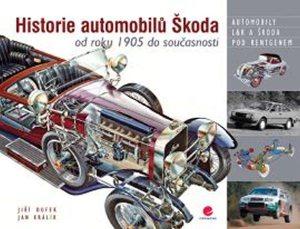Historie automobilů Škoda - Dufek Jiří, Králík Jan, - 28x21 cm