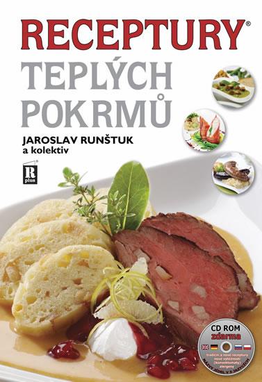 Receptury teplých pokrmů + CD ROM - Jaroslav Runštuk - 20x29 cm