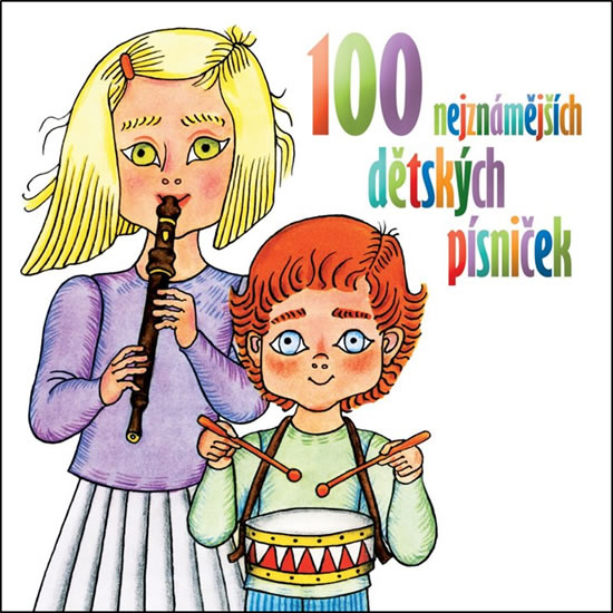 CD 100 nejznámějších dětských písniček - Various