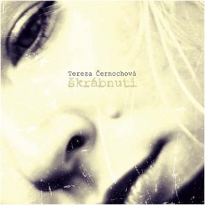 CD Tereza Černochová - Škrábnutí