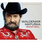 CD Waldemar Matuška : Sbohem lásko...