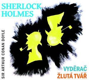 CD Sherlock Holmes - Vyděrač Zlutá tvář