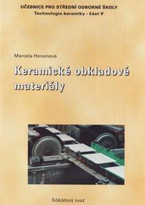 Keramické obkladové materiály - Technilogie keramiky V pro SOŠ