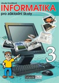 Informatika pro základní školy 3.díl