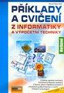Příklady a cvičení z informatiky - Řešení + CD - 2. vydání