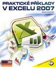 Praktické příklady v Excelu 2007 + CD