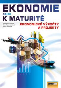 Ekonomie nejen k maturitě - Ekonomické výpočty