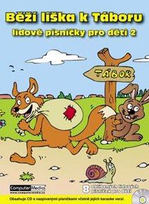 Běží liška k Táboru - lidové písničky pro děti 2 + cd