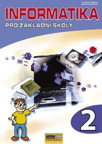 Informatika pro základní školy 2.díl - Kovářová, Němec,Jiříček,Navrátil - A4, brožovaná