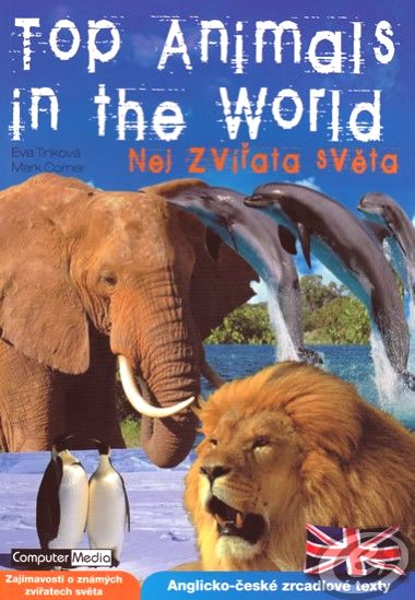 Top Animals in the World - Nej zvířata světa - Tinková Eva, Corner Mark - A5, brožovaná