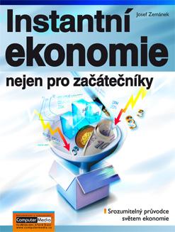 Instatntní ekonomie nejen pro začátečníky - Zemánek Josef - 170x225 mm, brožovaná