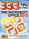 333 tipů a triků pro Microsoft Office 2010