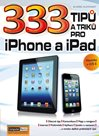 333 tipů a triků pro iPhone a iPad + novinky v iOS 6