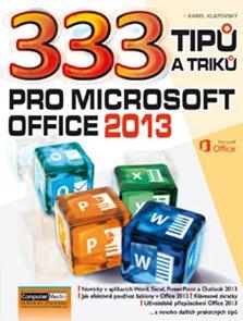333 tipů a triků pro MS Office 2013