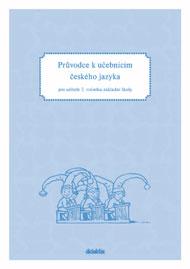 Průvodce k učebnicím ČJ pro učitele 2.r.