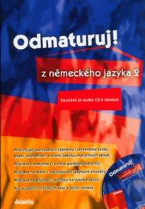 Odmaturuj z německého jazyka 2 + CD