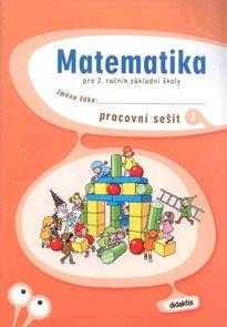 Matematika pro 2. ročník základní školy - pracovní sešit 1