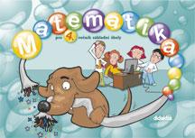 Matematika pro 4. ročník základní školy - učebnice - Chramostová Ivana a kolektiv - 230x165 mm, brožovaná