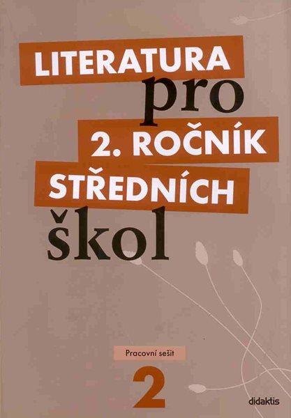 Literatura pro 2.ročník SŠ - pracovní sešit - Polášková t. a kolektiv - A4, brožovaná