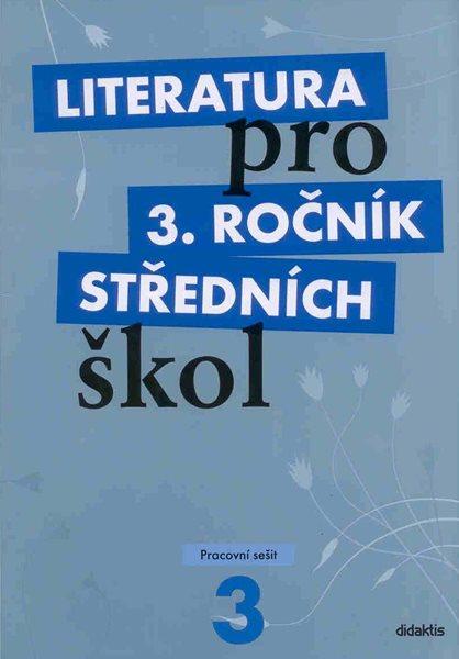 Literatura pro 3. ročník SŠ - pracovní sešit - Andree L. a kolektiv - A4, brožovaná