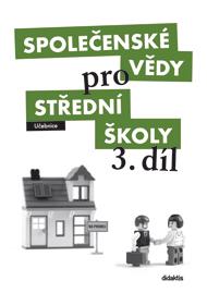 Společenské vědy 3.díl pro SŠ - učebnice - J. Horecký,M. Korner - A4