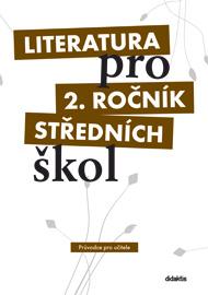 Literatura 2.r. SŠ - průvodce pro učitele + 3 CD
