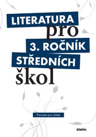 Literatura pro 3. r. SŠ - metodický průvodce pro učitele + 3 CD