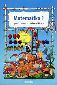Matematika pro 1. ročník základní školy - 1.díl