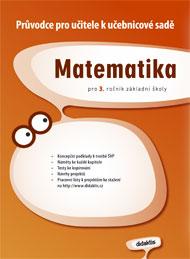 Matematika pro 3. ročník základní školy - průvodce pro učitele
