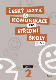Český jazyk a komunikace pro SŠ 2. díl - učebnice - Čupová, H. Jeřábková, E. - 300 x 210 x 5 mm