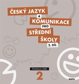 Český jazyk a komunikace pro SŠ 2. díl - průvodce pro učitele + CD - 29x30 cm