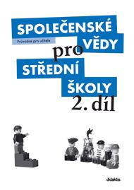 Společenské vědy pro 2. r. SŠ - průvodce pro učitele - M. Drnek, J. Dvořák a kol. - A4