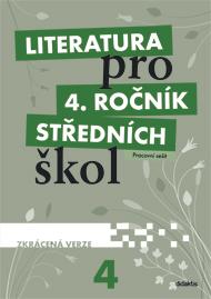 Literatura pro 4. ročník SŠ - zkrácená verze - pracovní sešit