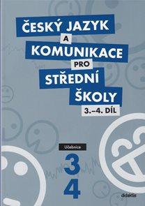 Český jazyk a komunikace pro SŠ 3. a 4. díl - učebnice