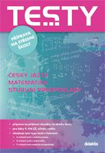 Testy - Příprava na střední školy / český jazyk, matematika a studilní předpoklady/ - Cizlerová M. a kol - A5, brožovaná