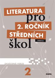 Literatura 2.r. SŠ - učebnice zkácená verze