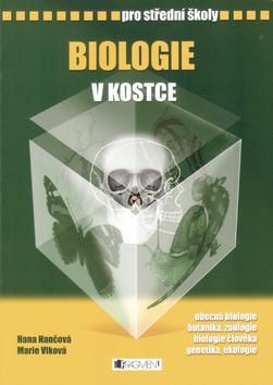 Biologie v kostce pro střední školy - Hana Hančová, Marie Vlková - 17x24 cm