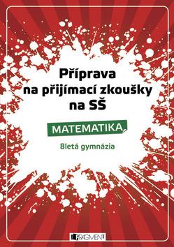 Příprava na přijímací zkoušky na SŠ Matematika - Husar Petr - 14x21 cm