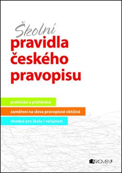 Školní pravidla českého pravopisu - Sochrová Marie - 15x22