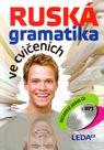 Ruská gramatika ve cvičeních