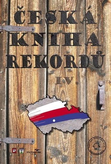 Česká kniha rekordů IV. - Rafaj,Marek,Vaněk - 21x30 cm