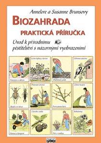 Biozahrada praktická příručka