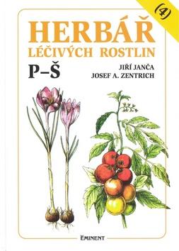 Herbář léčivých rostlin (4) P - Š - Josef A. Zentrich, Jiří Janča - 15x21