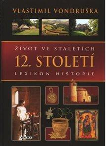 Život ve staletích 12. století