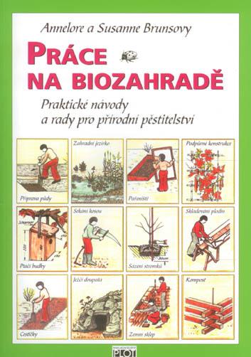 Práce na biozahradě - Annelore a Susanne Brunsovy - 17x24