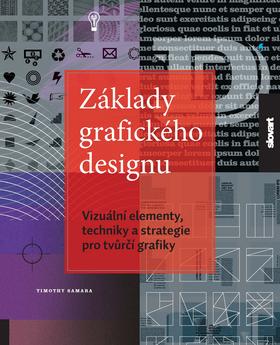 Základy grafického designu - Samara Timothy - 21x25, Sleva 20%